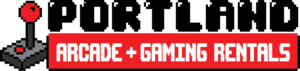 Portland Arcade and Gaming Rentals